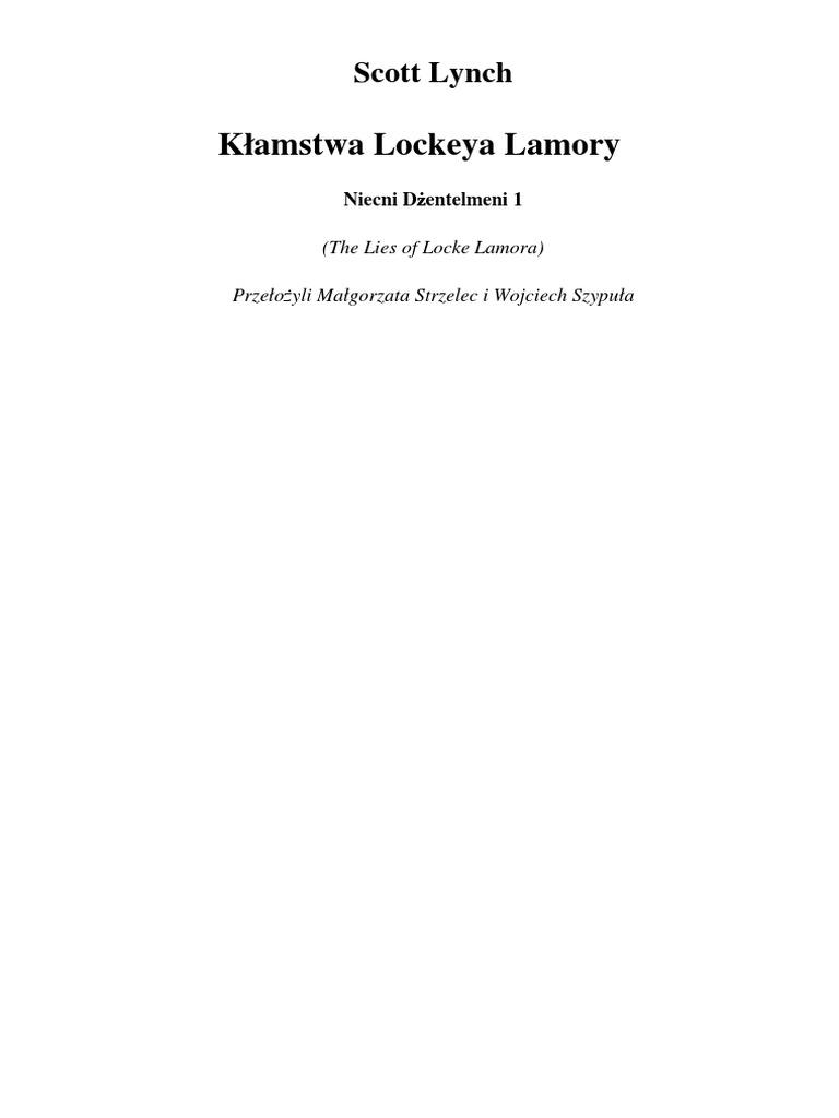 b812151a5c1066 Lynch Scott - Niecni Dżentelmeni Tom 1 - Kłamstwa Locke'a  Lamory._5fantastic.pl_.pdf