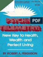 Robert a. Ferguson - Psychic Telemetry