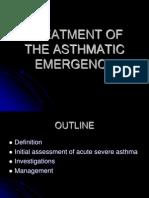 Treatment of Asthmatic Emergency