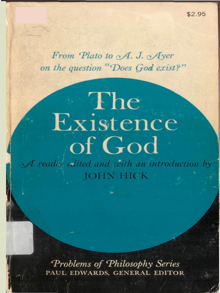 john hick the existence of god existence of god argument john hick the existence of god existence of god argument