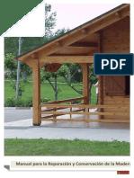 Manual Para La Reparacion y Conservacion de La Madera