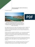 Conheça as características das principais regiões vitivinícolas de Portugal