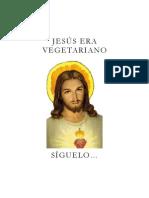Jesus Era Vegetariano Archivo (1)