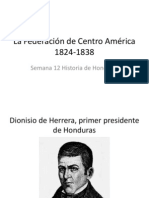 La Federación de Centro América 1824-1838