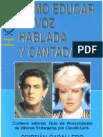 7200426 Cristian Caballero COMO EDUCAR LA VOZ HABLADA Y CANTADA Contem Guia de Pronunciacion de Idiomas Extranjeros Por Claudio Lenk