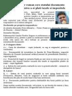 Un Intreprinzator Roman Cere Statului Documente Justificative Pentru a Plati Impozitele