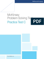 Mckinsey and company Test C- Case Interview PST. Mckinsey and Company is a global business management firm. Mckinsey and Company- Case Interview PST Round 1 or 2- One of the case interview for Mckinsey and Company. Mckinsey and Company is a global business management consulting firm in the world.. This test is one of the practice provided by Mckinsey to allow candidate to have a practice and familiarize with case interview PST format. Inside this test, there are more 15 questions for candidate to practice. Besides, this test C provides with answer and explanation for candidate for a refering