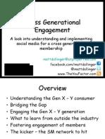 Cross Generational Engagement using Social Media