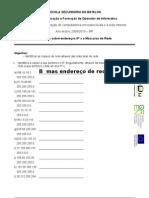 Ficha 2 - Endereços IP´s e Máscara de rede