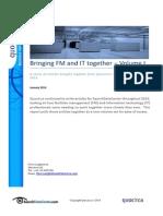 Bringing FM and IT together – Volume I