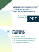 Comunicação Globalizada na América Latina - O Caso do Diarios America