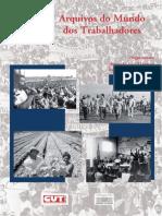 Arquivos do Mundo dos Trabalhadores - Antonio José Marques e Inez Terezinha Stampa