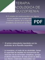 Terapia Farmacologica de La Esquizofrenia