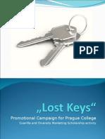 Lost Keys - Guerilla Marketing campaign