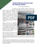 CAMBIOS DE DIRECTORES DE ESCUELA CADA TRES AÑOS EN BRASIL