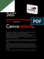 Convocatoria 360° de Realización Cinematográfica.