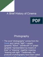 AS Origins of Cinema & a Brief History of Cinema