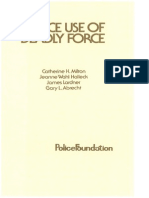 Milton, C. H. Et. Al. - Police Use of Deadly Force