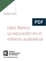 Libro Blanco La educación en el entorno audiovisual