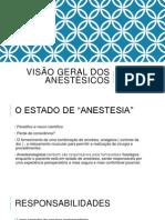 Visão Geral dos anestésicos