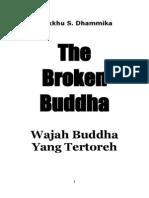 The Broken Buddha - Wajah Buddha Yang Tertoreh