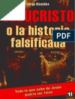 Blaschke Jorge - Jesucristo O La Historia Falsificada