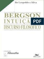 LEOPOLDO E SILVA, Franklin. Bergson - Intuição e Discurso Filosófico