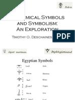 Alchemical Symbols and Symbolism an Exploration- Timothy O. Deschaines Ph.D