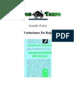 Walsh, Rodolfo - Variaciones en Rojo