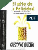76468961-Gustavo-Bueno-El-mito-de-la-felicidad-Autoayuda-para-desengano-de-quienes-buscan-ser-felices.pdf