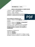 AULA 002 - LIGANDO E DESLIGANDO O MICRO - 1ª em diante