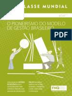 Classe Mundial 2013 o Pioneirismo Do Modelo de Gestao Brasileiro