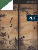 Momoyama Japanese Art in the Age of Grandeur