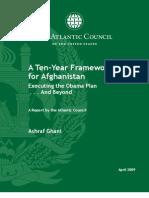 A Ten-Year Framework for Afghans , a book written by an international known economist Dr. Ashraf Ghani Ahmadzai