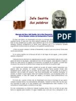 Mensaje del Gran Jefe Seattle, de la tribu Dewamish, al presidente de los Estados Unidos de Norteamérica Franklin Pierce