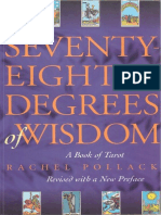 Seventy Eight Degrees of Wisdom a Book of Tarot Revised Rachel Pollack