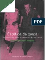 Jacques Paola Berenstein Estetica Da Ginga a Arquitetura Das Favelas Atraves Da Obra de Helio Oiticica