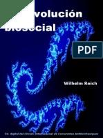 Reich, W. - La revolución biosocial [1933-1947]