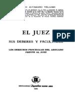 El Juez Sus Deberes y Facultades Adolfo Alvarado Velloso