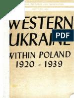 Western Ukraine Within Poland 1920-1939
