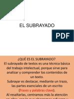 EL SUBRAYADO.pptx
