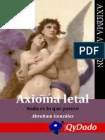 Axioma Letal (Nada es lo que parece) - Abraham González Lara (2014)