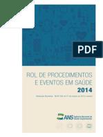 IMPORTANTE - RN 338 - Prod Editorial ANS Rol de Procedimentos e Eventos Em Saude - 2014