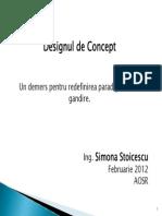 Design-ul de Concept- Simona Stoicescu,