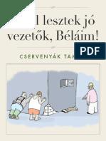 Ettol Lesztek Jo Vezetok, Belaim