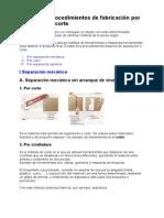Procedimientos de Fabricacion Por Separacion