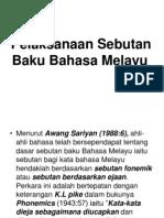 Pelaksanaan Sebutan Baku Bahasa Melayu