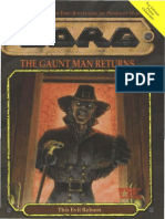 The Gaunt Man Returns