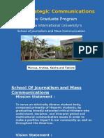 FIU School of Journalism and Mass Communications  New Grad Program Presentation
