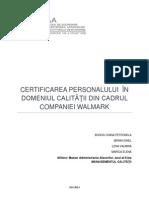 Certificarea Personalului in Domeniul Calitatii Din Cadrul Companiei Walmark